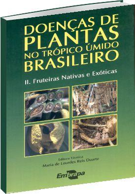 Doenças de Plantas no Trópico Úmido Brasileiro