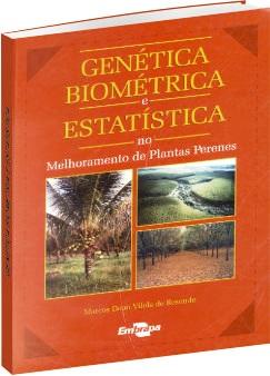 Genética biométrica e estatística no melhoramento de plantas perenes