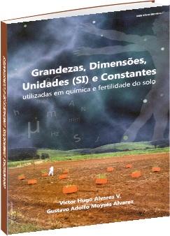Grandezas, Dimensões, Unidades (SI) e Constantes utilizadas em química e fertilidade do solo