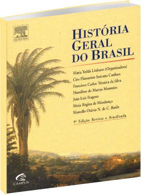 História Geral do Brasil 9ª Edição