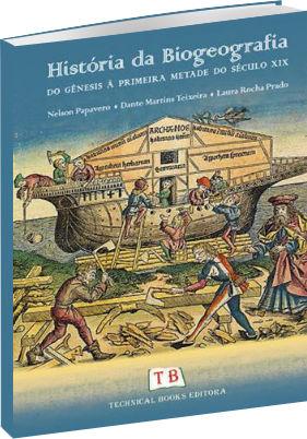 História da Biogeografia: Do Gênesis à Primeira Metade do Século XIX