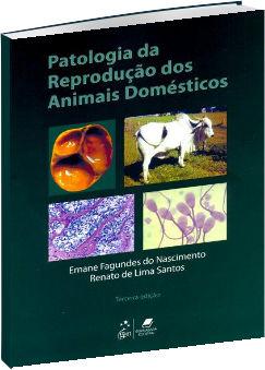 Patologia da Reprodução dos Animais Domésticos