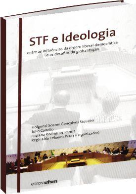STF e Ideologia: Entre as influências da ordem liberal-democrática e os desafios da globalização