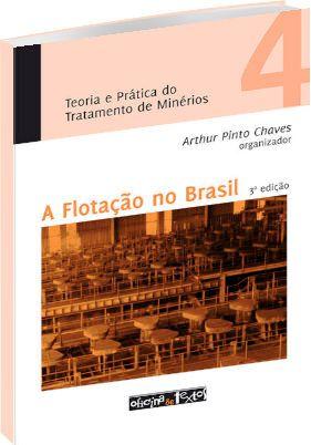Teoria e Prática do Tratamento de Minérios Vol. 4 - 3ª ed.