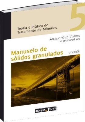Teoria e Prática do Tratamento de Minérios - Volume 5