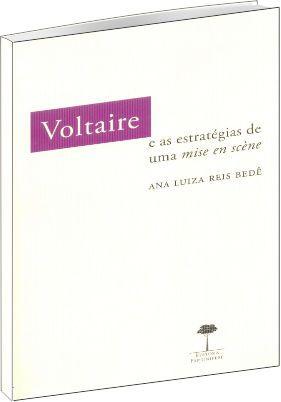 Voltaire e as estratégias de uma mise en scène