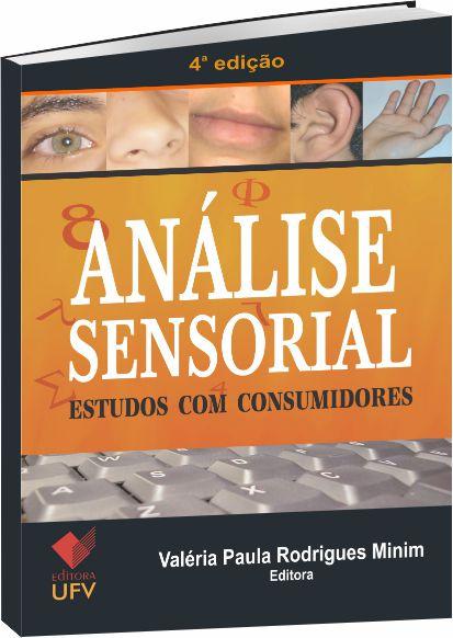 Análise Sensorial Estudos com Consumidores - 4ª Edição