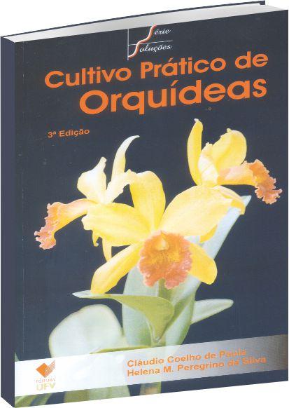 Cultivo Prático de Orquídeas - 3ª edição