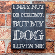 Quadro I May Not Be Perfect Grande - Caixar-Te