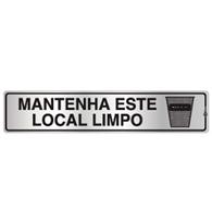 Placa de Aviso Mantenha Este Local Limpo 5x25cm - C05045 5x25 - Indika