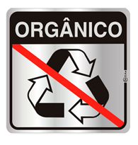 Placa de Aviso Lixo Orgânico 16x16CM - C16034 - Indika