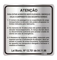 Placa de Aviso Atenção No Elevador 16x16cm - C16023 - Indika