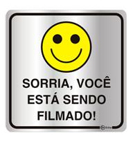 Placa de Aviso Sorria, Você Está Sendo Filmado! 16x16cm - C16010 16x16 - Indika