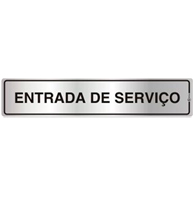 Placa de Aviso Entrada de Serviços 5x25cm - C05122 - Indika