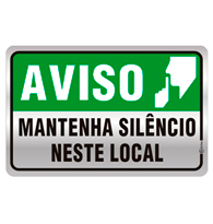 Placa de Aviso Mantenha Sil�ncio Neste Local 16x25CM - C25024 - Indika
