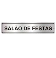 Placa de Aviso Salão de Festas 5x25cm - C05022 - Indika