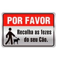 Placa de Aviso Por Favor Recolher as Fezes do Seu Cão 16x25cm - C25025 16x25 - Indika