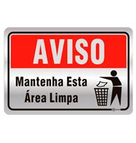 Placa de Aviso Mantenha a Área Limpa 16x25cm - C25016 - Indika