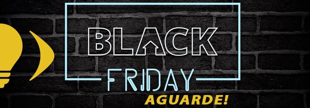 Aguardem a melhor Black Friday Santil