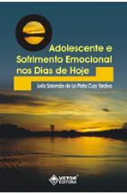 Adolescente e Sofrimento Emocional nos Dias de Hoje