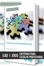 EAD - Jogo Critérios Critérios para Escolhas Profissionais