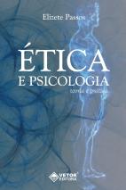 Ética e Psicologia - Teoria e Prática