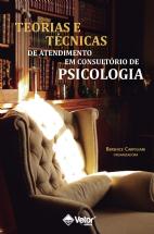 Teorias e técnicas de atendimento em consultório de psicologia