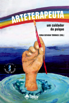 Arteterapeuta - um cuidador da psique