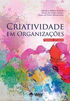 Criatividade em Organizações: Temas Atuais