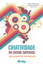 Criatividade no Ensino Superior: Uma Perspectiva Internacional