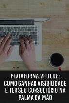 Palestra: Plataforma Vittude: Como ganhar visibilidade e ter seu consultório na palma da mão