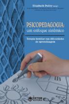 Psicopedagogia - Um Enfoque Sistemico