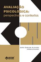 Avaliação Psicológica: Perspectivas e Contextos
