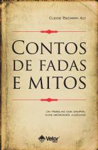 Contos de fadas e mitos 2ºedição