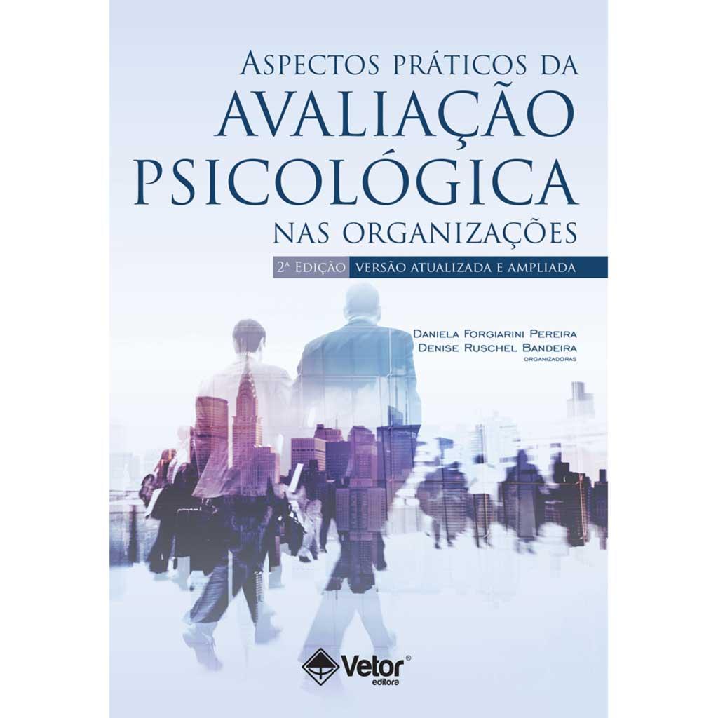 Aspectos Práticos da Avaliação Psicológica - 2ª Edição