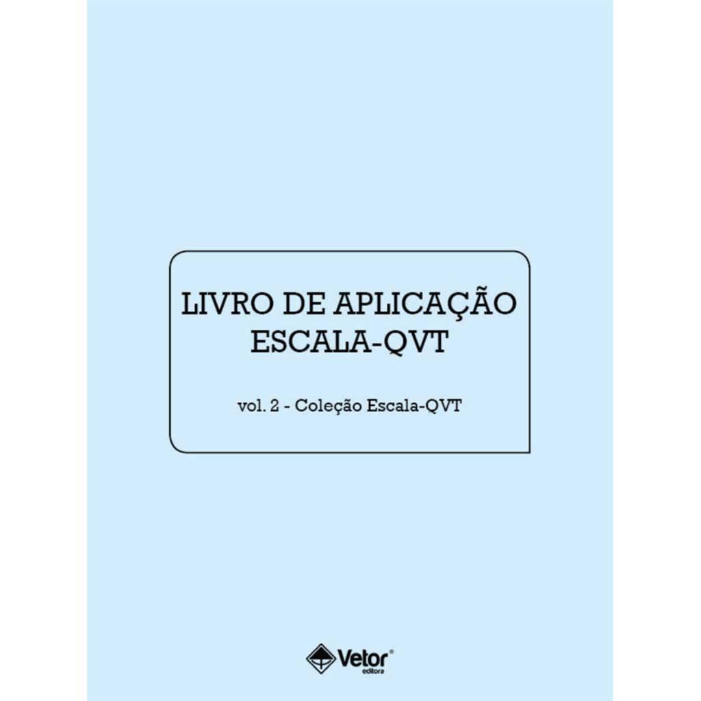 Escala-QVT - Livro de Aplicação