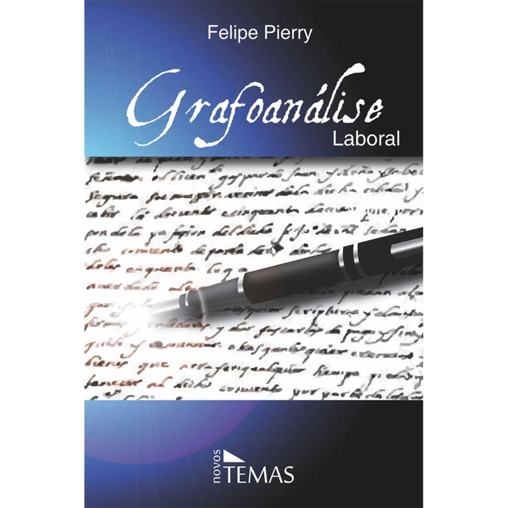 Grafoanálise laboral - 2ª Edição