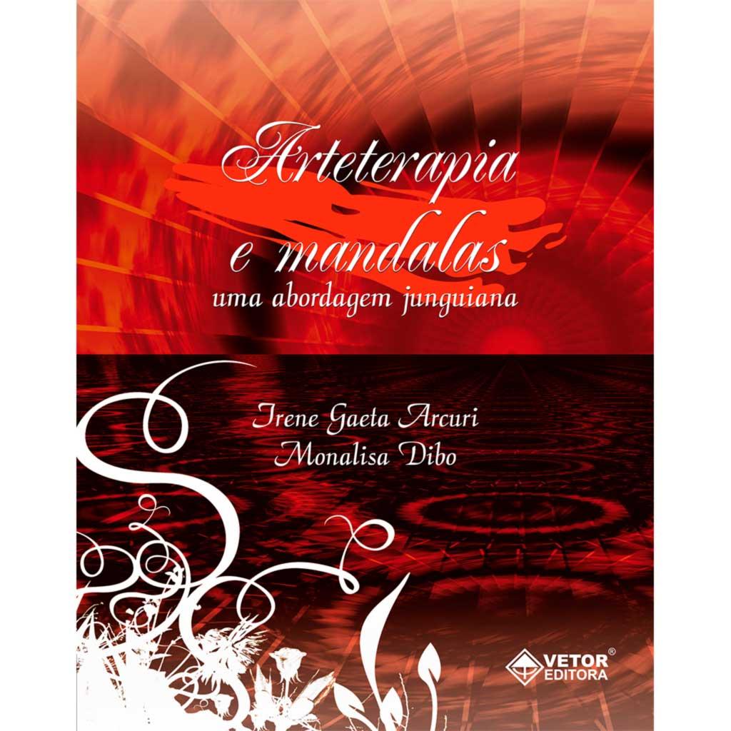 Arteterapia e Mandalas - Uma Abordagem Junguiana