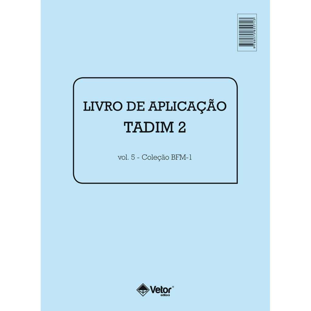 Tadim 2 Livro de Aplicação - BFM-1
