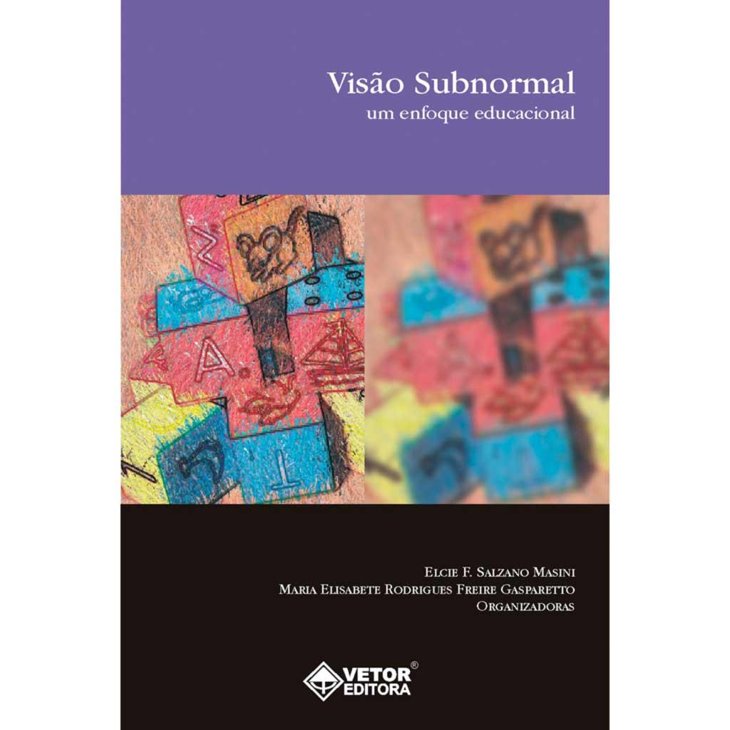 Visão subnormal: um enfoque educacional