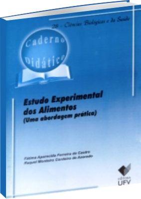 Estudo experimental dos alimentos - Uma abordagem prática