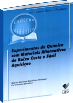 Experimentos de Química com Materiais Alternativos de Baixo Custo e Fácil Aquisição