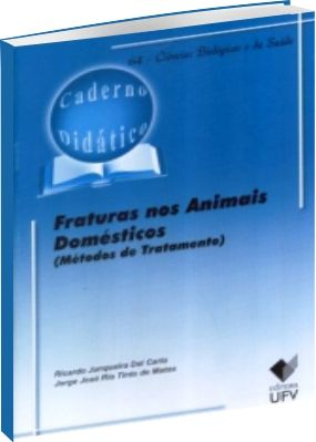 Fraturas nos Animais Domésticos - Métodos de Tratamento