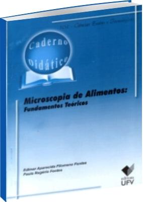 Microscopia de Alimentos - Fundamentos Teóricos