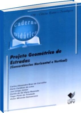Projeto Geométrico de Estradas (Concordâncias Horizontal e Vertical)