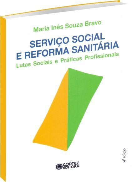 Serviço Social e Reforma Sanitária