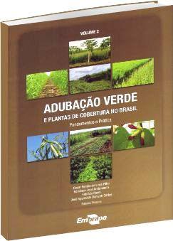 Adubação verde e plantas de cobertura no Brasil: fundamentos e prática, Vol. 2