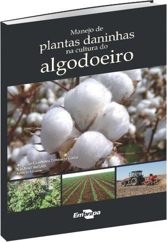 Manejo de Plantas Daninhas na Cultura do Algodoeiro - 1ª edição