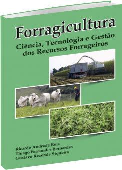 Forragicultura - Ciência, tecnologia e gestão dos recursos forrageiros