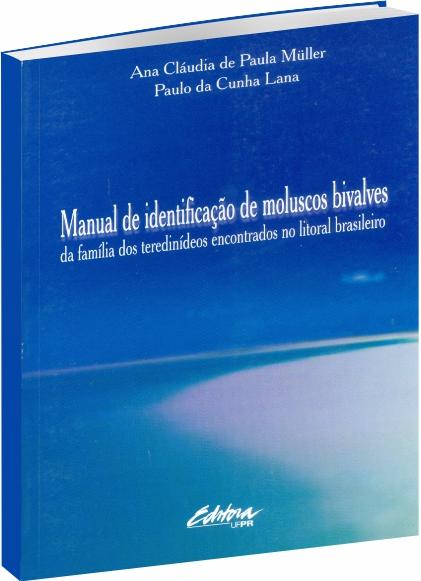Manual de Identificação de Moluscos Bivalves
